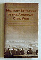 Military Strategy in the American Civil War