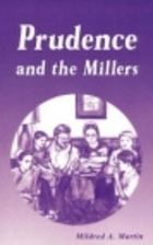 Prudence and the Millers by M. Martin