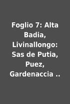 Foglio 7: Alta Badia, Livinallongo: Sas de…