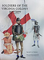 Soldiers of the Virginia Colony 1607-1699 by…