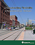 Understanding Flexibility in Transportation…