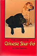 The Complete Chinese Shar-Pei by Dee Gannon