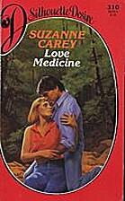 Love Medicine by Suzanne Carey