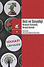 Gezi ve Sosyoloji: Nesneyle Yüzleşmek,…