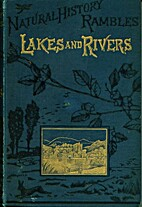 Lakes and rivers by Charles Ottley Groom…