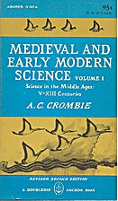 Medieval and Early Modern Science, Volume I:…