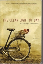 The Clear Light of Day: A Novel by Penelope…