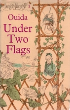Under Two Flags: A Story of the Household…