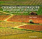 Chemins historiques en Languedoc et…