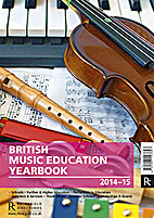 British Music Education Yearbook 2014-15 by…