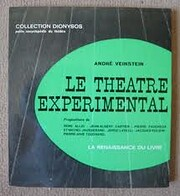 Le Théâtre expérimental by André…