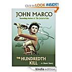 Hundredth Kill, The by John Marco