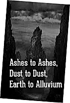 Ashes to Ashes, Dust to Dust, Earth to…