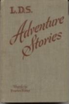 LDS Adventure Stories by Preston Nibley