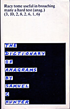 Dictionary of Anagrams by Samuel C. Hunter