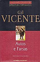 Autos e Farsas by Gil Vicente