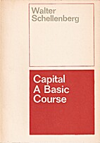 Capital. A basic course by Walter…