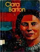 Clara Barton (His Gallery of great Americans…