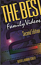 The Best Family Videos by Quentin Schultze