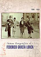 L'album fotografico di Federico Garcia Lorca…