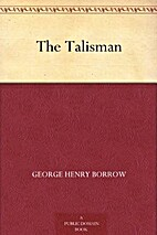 The Talisman by George Henry Borrow