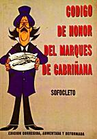 Código de honor del Marqués de Cabriñana…
