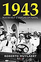 1943 - Roosevelt e Vargas em Natal by…