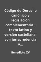 Código de Derecho canónico y legislación…