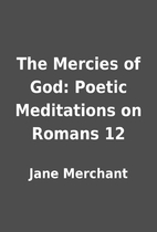 The Mercies of God: Poetic Meditations on…