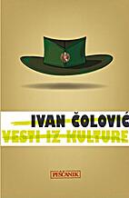 Vesti iz kulture by Ivan Čolović