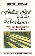 Finding that God is in the Darkness by Irene…