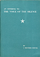 An Offering to the Voice of the Silence, V.…