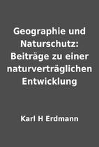 Geographie und Naturschutz: Beiträge zu…