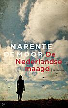 De Nederlandse maagd by Marente De Moor