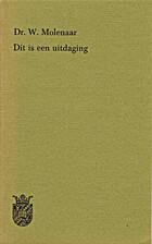 Dit is een uitdaging by W. Molenaar