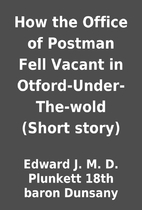 How the Office of Postman Fell Vacant in…