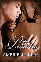 The Promise by Ambrielle Kirk