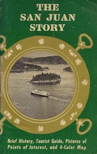 The San Juan Story by C. T. Morgan