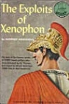 The Exploits of Xenophon by Geoffrey…