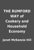 THE RUMFORD WAY of Cookery and Household…