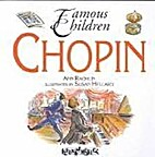 Chopin (Famous Children) by Ann Rachlin