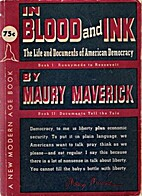 In Blood and Ink by Maury Maverick