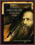 The Diaries of Charles Ora Card: The Utah…