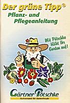 Der grüne Tipp by Gärtner Pötschke