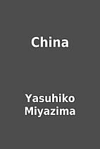 China by Yasuhiko Miyazima