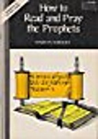 How to Read and Pray the Prophets by Marilyn…