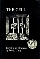 The cell: Three tales of horror by David…