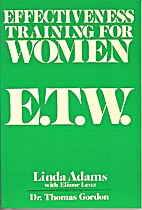 Effectiveness Training For Women E.T.W. by…