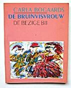 De bruinvisvrouw by Carla Bogaards