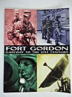 Fort Gordon, Gateway to the 21st Century,…